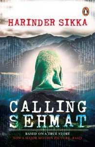 Book Review- Calling Sehmat by Harinder Sikka