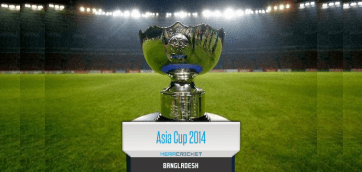 Asia Cup Cricket 2014 In Bangladesh