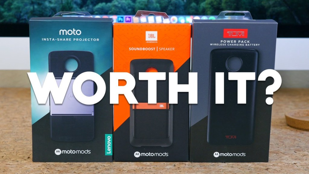 Are Moto Mods Worth it?