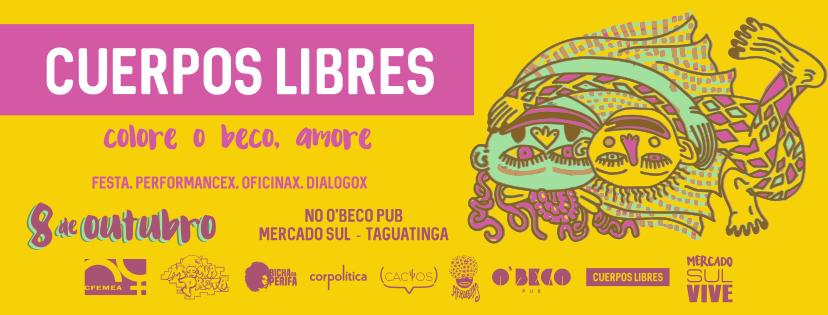 Cuerpos Libres realiza primeiro evento LGBT do Mercado Sul