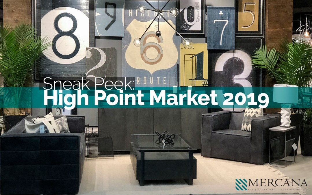 Sneak Peek – Mercana at High Point Market 2019