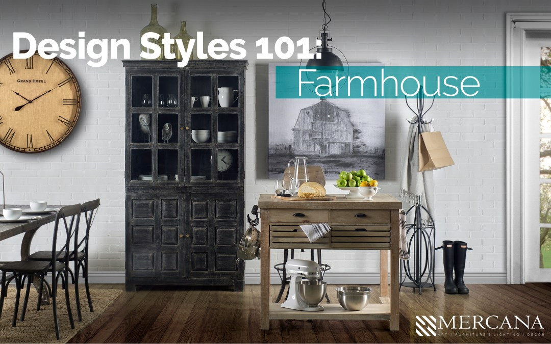 Design Styles 101: Farmhouse