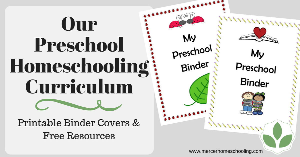 Our Preschool Homeschooling Curriculum | Mercer Homeschooling