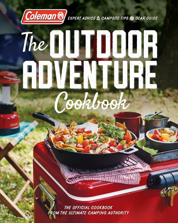 """Coleman, of cooler and camping gear fame, has a new book out dubbed """"TheOutdoor Adventure Cookbook"""" (Oxmoor House, 2017)"""