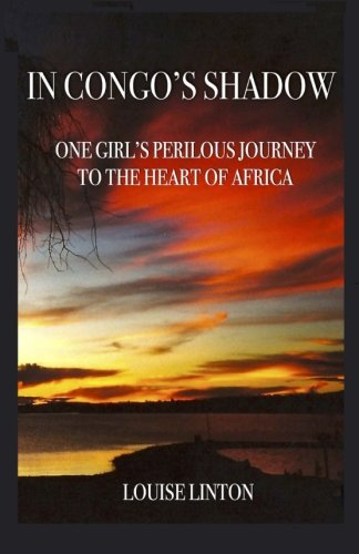 """Cover of """"In Congo's Shadow,"""" a memoir co-authored by Louise Linton, wife of U.S. treasury secretary Steve Mnuchin."""