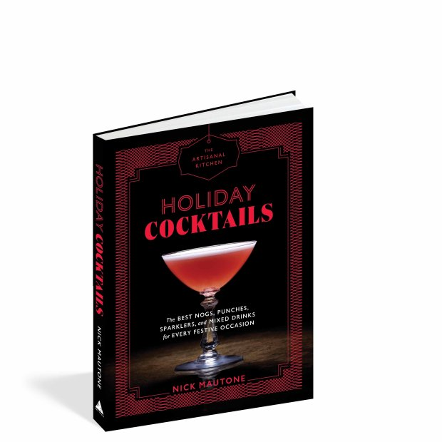 "Nick Mautone, author of Artisanal Kitchen's ""Holiday Cocktails,"" is currently the managing director for the iconic Rainbow Room in New York City (ArtisanBooks)"