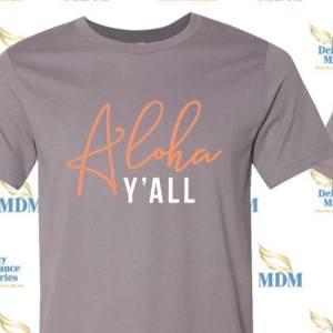Aloha Y'all Tees