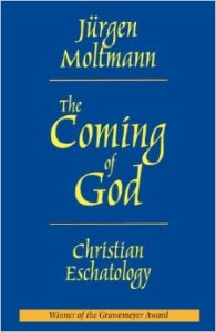 Jürgen Moltmann: The Coming of God | Mercy Upon All