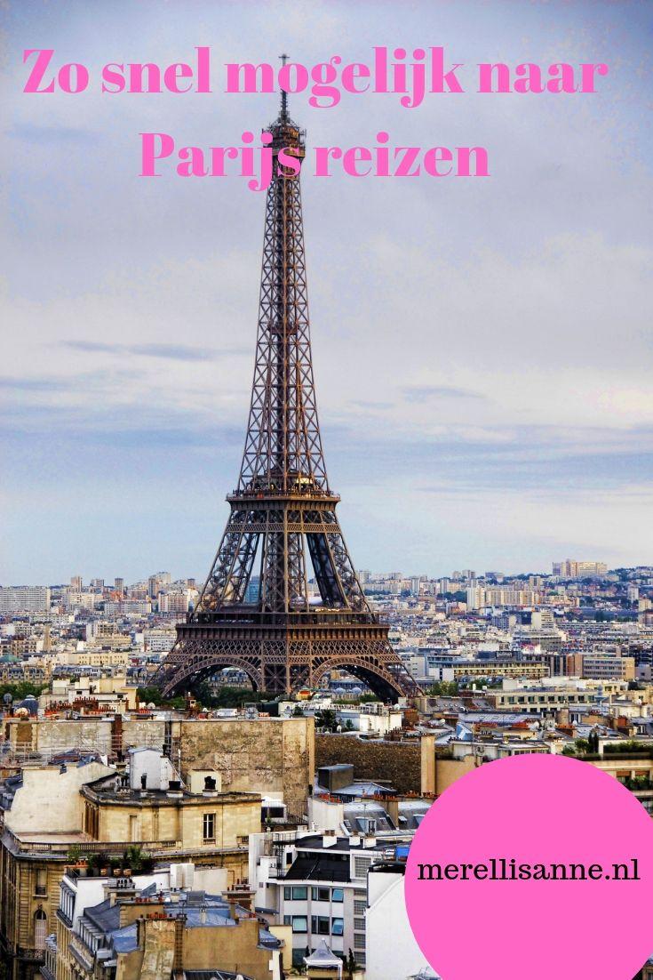 Snel naar Parijs, zo doe je dat
