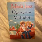 Op weg naar Mr. Right