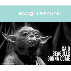 Bad Lipreading: a hilarious spoof of lipreading Yoda in Star Wars