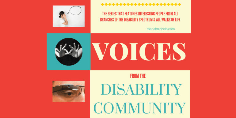 Voices from the Disability Community