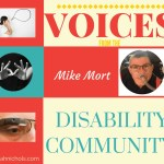 Voices from the Disability Community: Mike Mort
