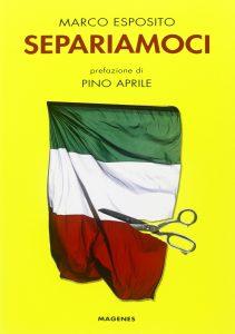 Macroregione Sud: Separiamoci Marco Esposito
