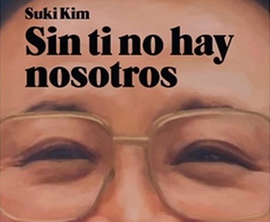Sin ti no hay nosotros, Suki Kim