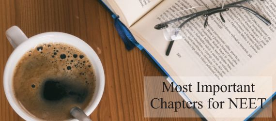 Most Important Chapters for NEET