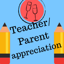 Teacher/ Parent Appreciation Day!