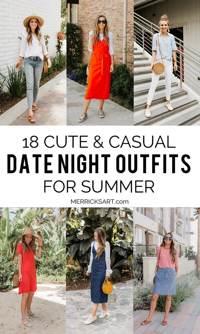 cfaed5bf5e 18 Casual Date Night Outfit Ideas Merrick S Art. Summer Style 2018 ...