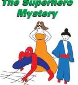 The Superhero Mystery pic
