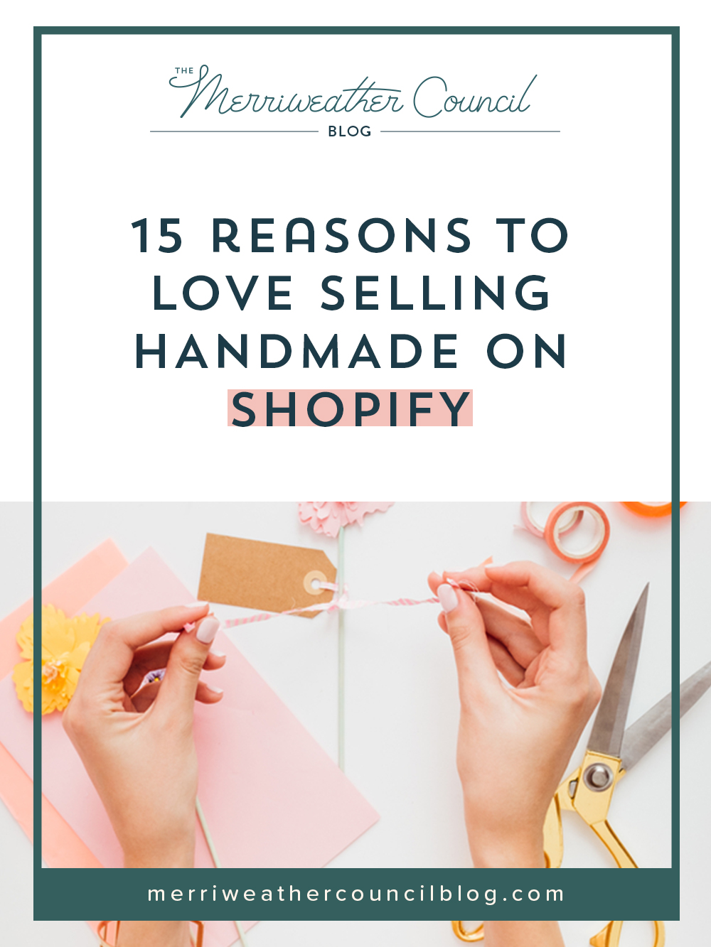 8032a2afd Selling Handmade on Shopify | the merriweather council blog