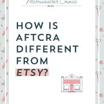 How is aftcra Different From Etsy?
