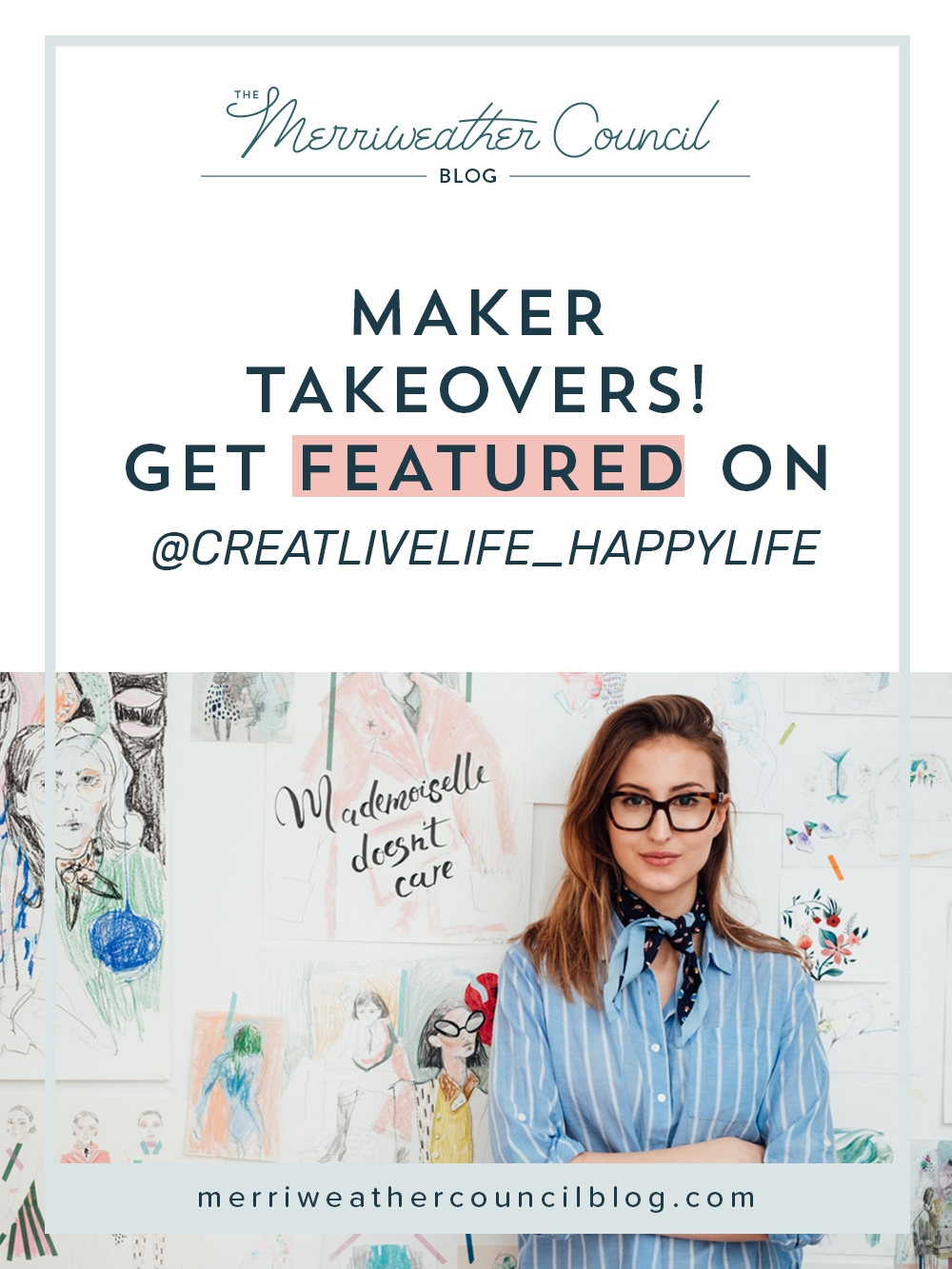 maker takeovers @creativelife_happylife | the merriweather council blog