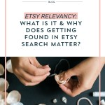 Etsy Relevancy: What is it and Why Does Getting Found in Etsy Search Matter?