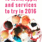 16 Tools, Apps and Services to Try in 2016