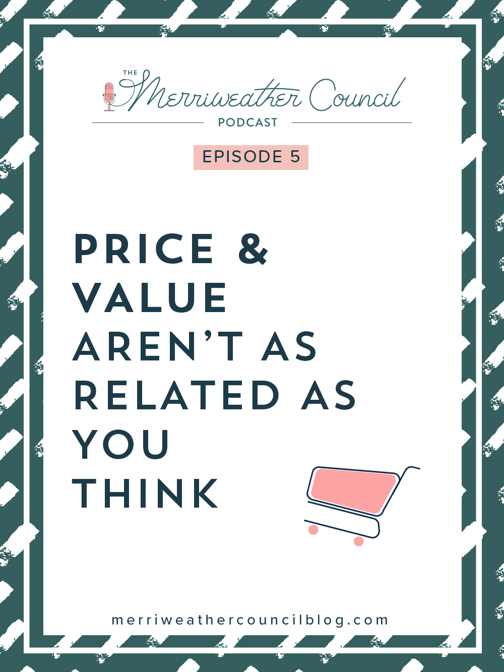 episode 005: Price and Value aren't as Related as you Think   the merriweather council podcast