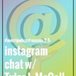 Bonus Episode 7: Chatting about Instagram with Tyler J. McCall