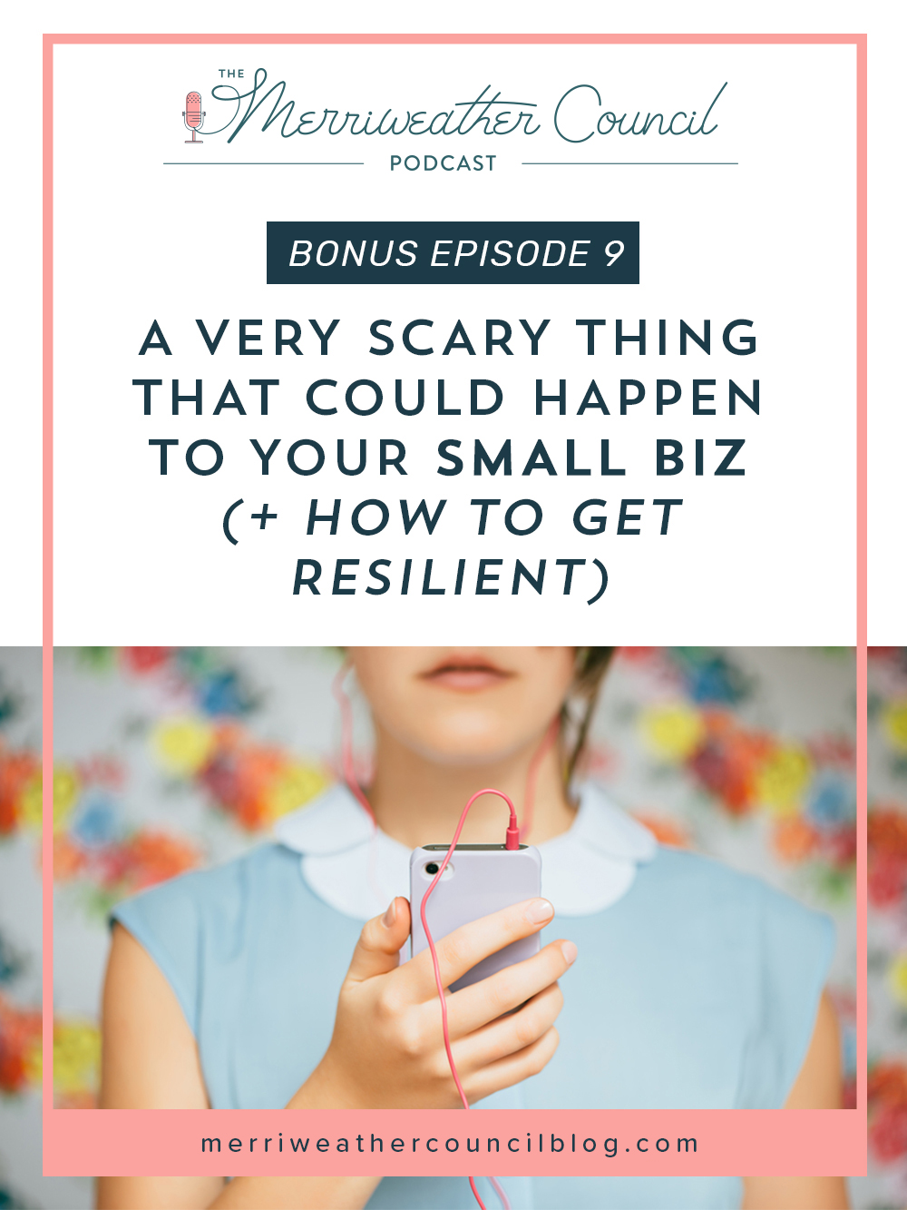 a very scary reality for small biz owners and how to build up resilience | the merriweather council podcast