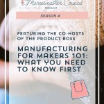 Episode 072: Product Boss – Manufacturing