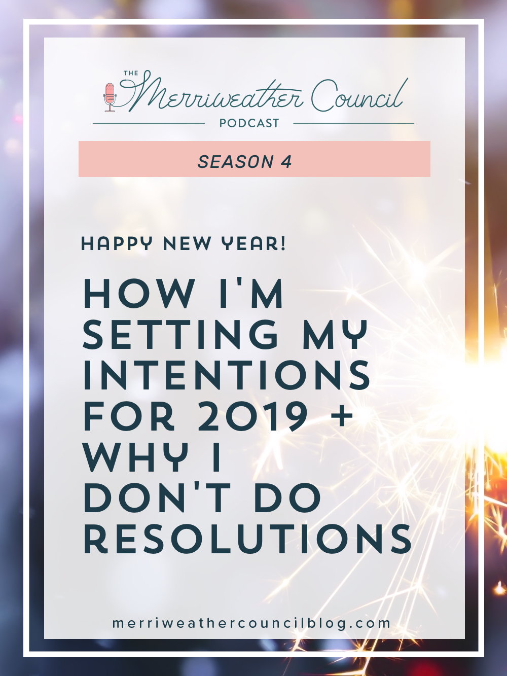 In today's episode we're talking about our new year intentions. I share the word I used to align my actions to in 2018 & why I don't really do resolutions. | The Merriweather Council Podcast