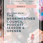 Episode 064: The Merriweather Council Podcast Season 4