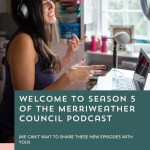 Episode 086: Merriweather Council Podcast Season 5