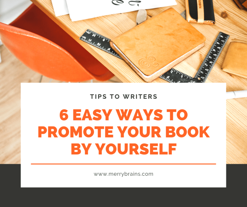 5 Easy Ways To Promote Your Book By Yourself