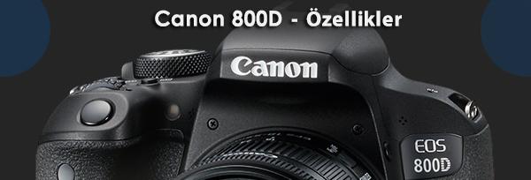 Canon 800D Fotoğraf Makine İncelemesi - Mert Gündoğdu