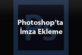 Photoshop'ta İmza ve Çerçeve Ekleme