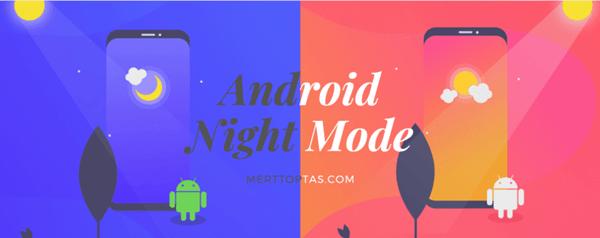 Night Mode Kullanımı