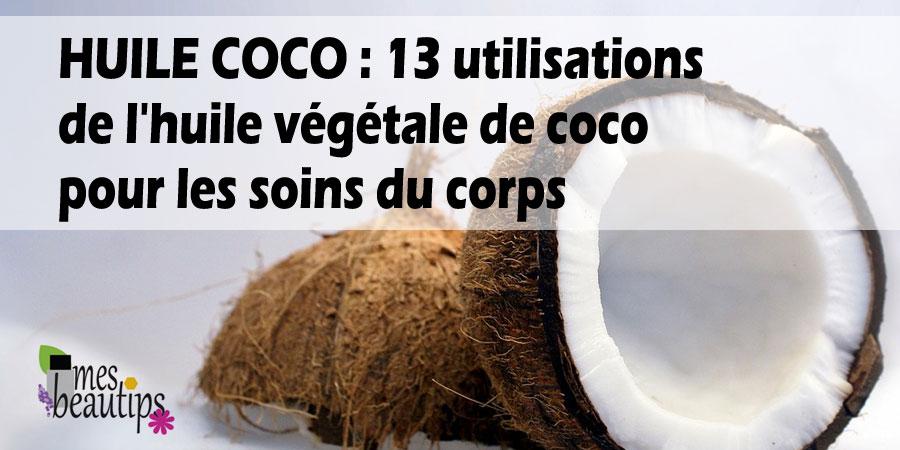 Bienfaits de l'huile de coco | Mes-Beautips