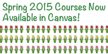 Spring 2015 Courses Now Available in Canvas
