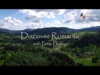 """Documentar: """"Descoperă România cu Peter Hurley"""" – VIDEO INTEGRAL"""
