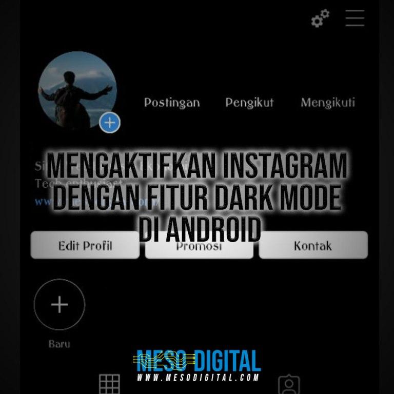 Mengaktifkan Instagram dengan fitur Dark Mode di Android