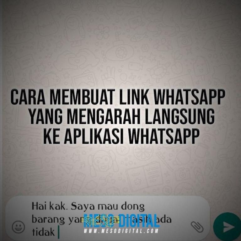Cara membuat link Whatsapp  yang mengarah langsung ke aplikasi whatsapp