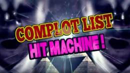 Complot List Hit Machine