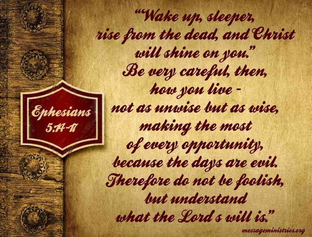Ephesians 5 - 14-17