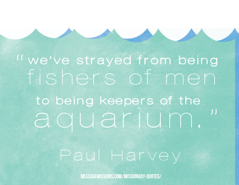 We-have-gone-from-being-fishers-of-men-to-being-keepers-of-the-aquarium