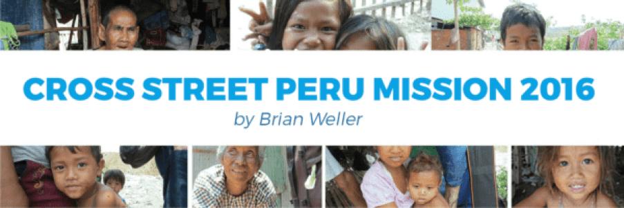Cross Street Peru Mission 2016 1
