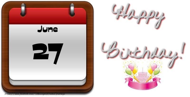 Greetings Cards of 27 June - June 27 Happy Birthday ...