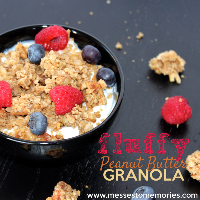 Fluffy Peanut Butter Granola from Messes to Memories